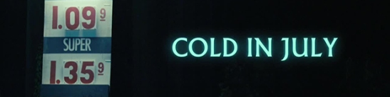 Cold in July Banner